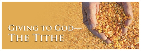Giving to God—The Tithe