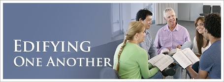 Edifying One Another
