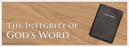 The Integrity of God's Word