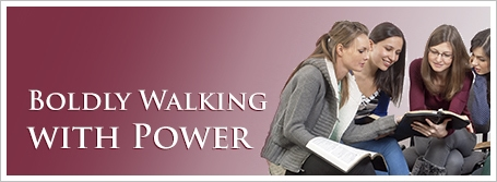 Boldly Walking with Power