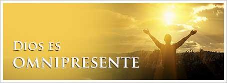 Dios es omnipresente