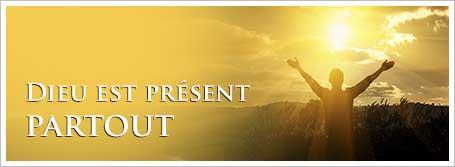 Dieu est présent partout