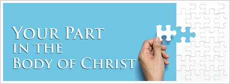 Your Part in the Body of Christ