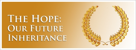 The Hope: Our Future Inheritance