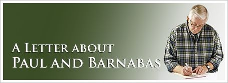 A Letter about Paul and Barnabas
