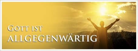 Gott ist allgegenwärtig