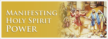 Manifesting Holy Spirit Power
