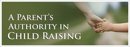 A Parent's Authority in Child Raising