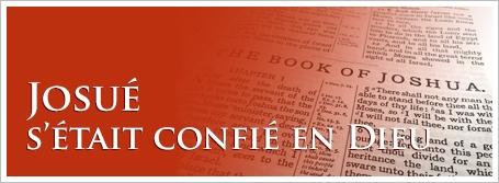 Josué s'était confié en Dieu