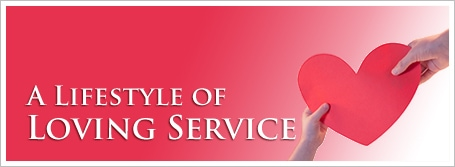 A Lifestyle of Loving Service