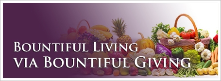 Bountiful Living via Bountiful Giving