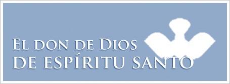 El don de Dios de espíritu santo