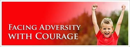 Facing Adversity with Courage