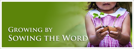 Growing by Sowing the Word