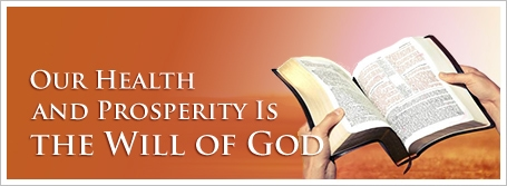 Our Health and Prosperity Is the Will of God
