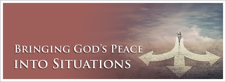 Bringing God's Peace into Situations