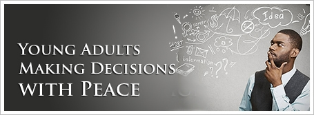 Young Adults Making Decisions with Peace