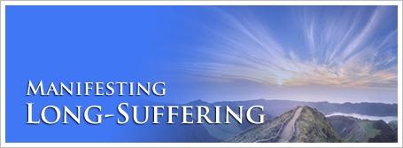Manifesting Long-Suffering