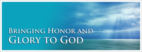 Bringing Honor and Glory to God