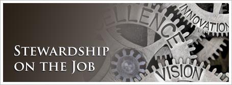 Stewardship on the Job
