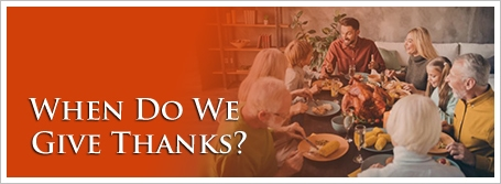 When Do We Give Thanks?