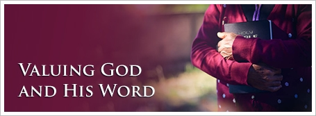Valuing God and His Word