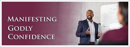 Manifesting Godly Confidence