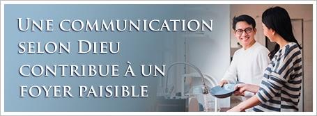 Une communication selon Dieu contribue à un foyer paisible
