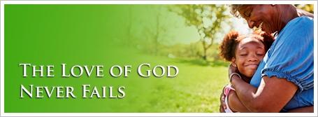 The Love of God Never Fails